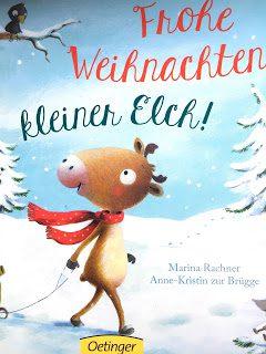 Ein gelesener Adventskalender #15: Frohe Weihnachten, kleiner Elch!