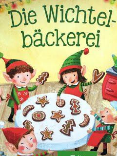 Ein gelesener Adventskalender #2: Die Wichtelbäckerei