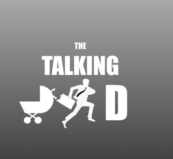 Talking Dad: Work-Kids-Balance